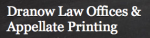 Dranow Law Offices & Appellate Printing