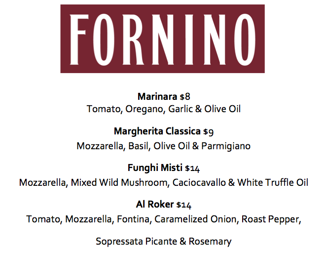 Check out just a snippet of Fornino's creative pizza menu