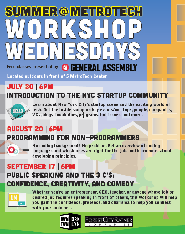 Workshop Wednesdays Summer @ MetroTech
